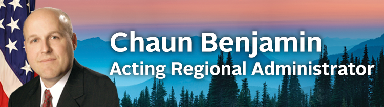 Decorative Banner with photo of Acting Regional Administrator, Chaun Benjamin